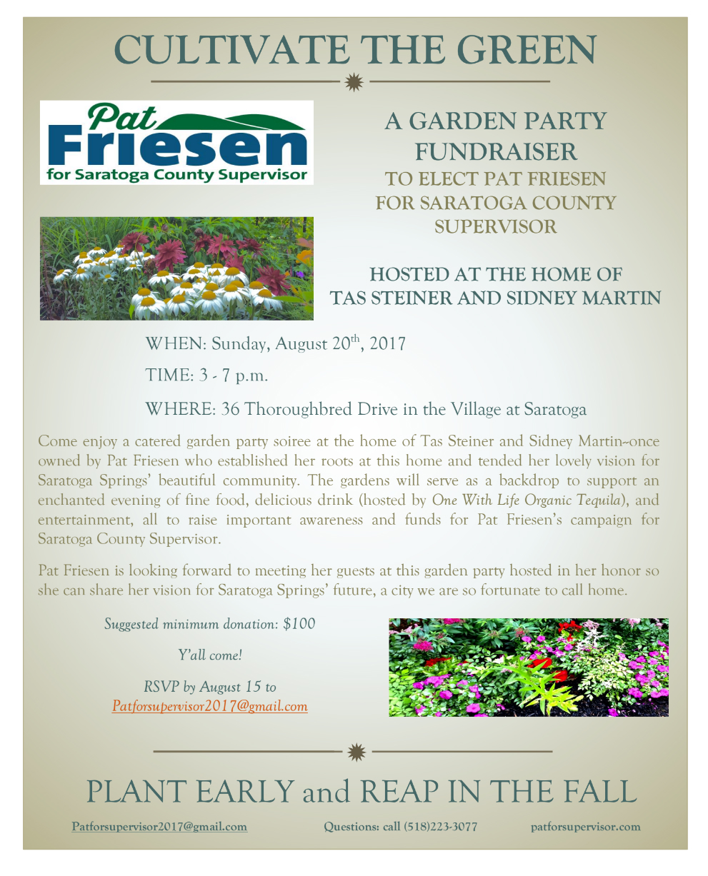 Campaign Fundraiser for Pat Friesen @ Home of Tas Steiner & Sidney Martin | Saratoga Springs | New York | United States