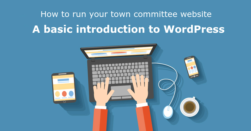 How to run your Town Democratic Committee website @ Mark's House | Wilton | New York | United States